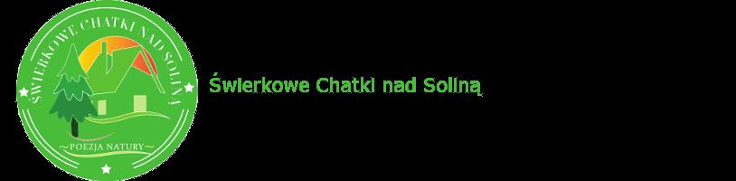 Świerkowe Chatki nad Soliną